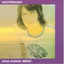 Mediterráneo/Joan Manuel Serrat