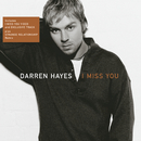 I Miss You/Darren Hayes