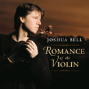 Romance of the Violin/Joshua Bell