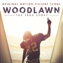 Woodlawn (Original Motion Picture Score)/Paul Mills