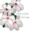 Love Songs/Tammy Wynette