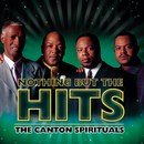 Nothing But The Hits: The Canton Spirituals/The Canton Spirituals