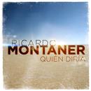 Quién Diría (Versión Novela)/Ricardo Montaner