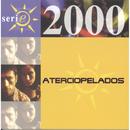 Serie 2000/Aterciopelados