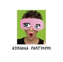 Adriana Partimpim/Adriana Partimpim