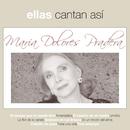 Ellas Cantan Asi/Maria Dolores Pradera
