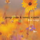 Love Songs/George Jones & Tammy Wynette