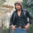 Are You Ready For The Country/Waylon Jennings