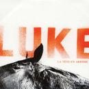 La Tête en Arrière/Luke