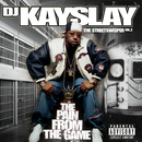 The Streetsweeper Vol. 2 - The Pain From The Game/DJ Kayslay