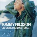 En Samling 1981 - 2001/Tommy Nilsson