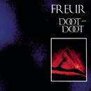 Doot Doot/Freur