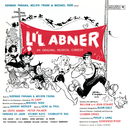 Li'l Abner (Original Broadway Cast Recording)/Original Broadway Cast of Li'l Abner