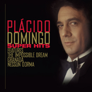 Plácido Domingo Super Hits/Plácido Domingo