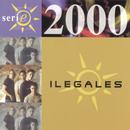 Serie 2000/Los Ilegales