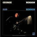 Bad Benson/George Benson