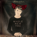 Whole New You/Shawn Colvin