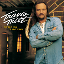 Strong Enough/Travis Tritt