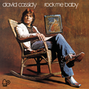 Rock Me Baby/David Cassidy