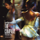 The Company - A Robert Altman Film/The Company (Original Motion Picture Soundtrack)