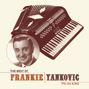The Best Of Frankie Yankovic/Frank Yankovic