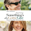Something's Gotta Give - Music From The Motion Picture/Something's Gotta Give (Motion Picture Soundtrack)