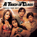 Touch The Sky/A Touch Of Class