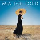 The Golden State/Mia Doi Todd