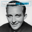 The Essential Bing Crosby (The Columbia Years)/Bing Crosby