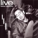 Luca Carboni Live/Luca Carboni
