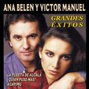 Grandes Exitos/Ana Belén & Victor Manuel
