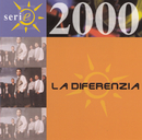 Serie 2000/La Diferenzia