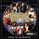 Even In Darkness/Dungeon Family
