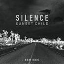 Silence (Remixes)/Sunset Child