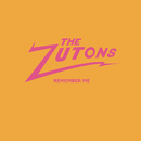Remember Me/The Zutons