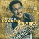 The Best Of Paquito D'Rivera/Paquito D'Rivera