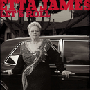 Let's Roll/Etta James