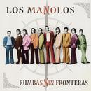 Rumbas Sin Fronteras/Los Manolos