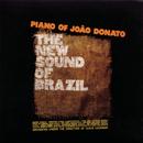 The New Sound Of Brazil / Piano Of João Donato/João Donato