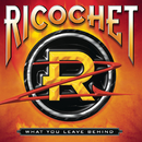What You Leave Behind/Ricochet