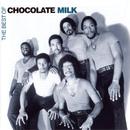Best Of/Chocolate Milk