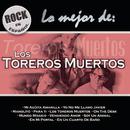 Rock En Español - Lo Mejor De Toreros Muertos/Los Toreros Muertos