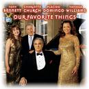 Our Favorite Things/Plácido Domingo