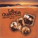 Canciones En El Equipaje 1988 - 1994/La Guardia