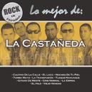 Rock En Espanol - Lo Mejor De La Castañeda/La Castañeda