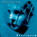 Heartworm/Whipping Boy