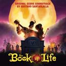 The Book of Life (Original Score Soundtrack)/Gustavo Santaolalla