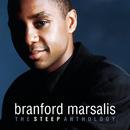 The Steep Anthology/Branford Marsalis