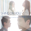Shine on You/Shine Us