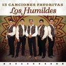15 Canciones Favoritas/Los Humildes